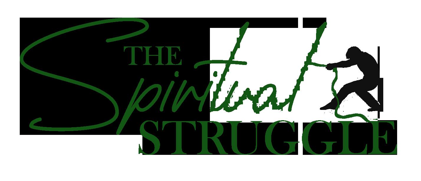 The Spiritual Struggle